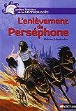 L' enlèvement de Perséphone / Hélène Montardre | Montardre, Hélène (1954-....). Auteur