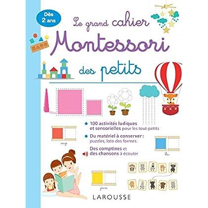 Le grand cahier Montessori des tout petits