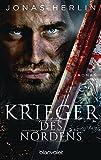 Krieger des Nordens: Roman