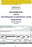 Scarica Libro Gaussianizzazione secondo Baestens van den Bergh Wood A fast day trading protocol Italian edition Fast Trading Series Vol 24 (PDF,EPUB,MOBI) Online Italiano Gratis