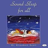 Sound Sleep for All