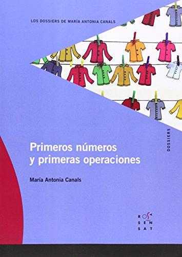Primeros números y primeras operaciones (Los dossiers de María Antonia Canals) - 9788492748044 por Maria Antònia Canals