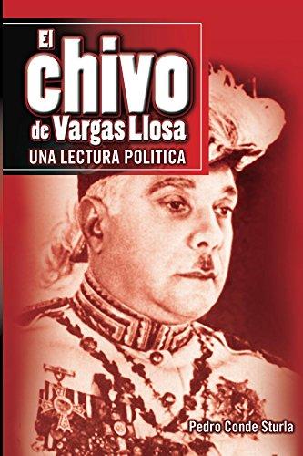 El chivo de Vargas Llosa: Una lectura política por Pedro Conde Sturla