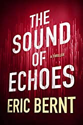 The Sound of Echoes (Speed of Sound Thrillers Book 2) (English Edition)