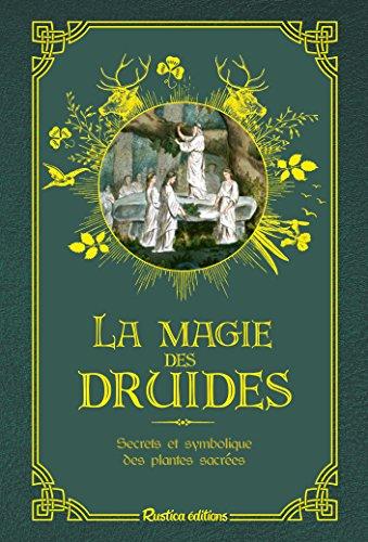 Les petits précieux Rustica : La magie des druides par Florence Laporte