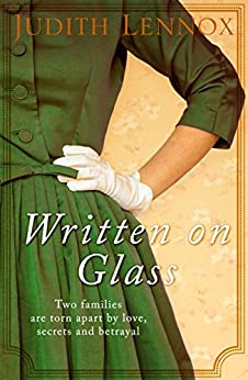 Written on Glass: An utterly compelling story of love, loyalty and family by [Lennox, Judith]