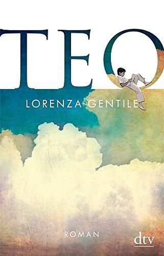 Buchseite und Rezensionen zu 'Teo: Roman' von Lorenza Gentile