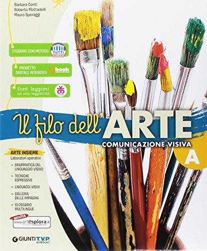 Filo dell'arte. Per la Scuola media. Con e-book. Con espansione online: A-B-C