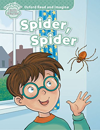 Oxford Read and Imagine: Early Starter:: Spider, Spider por Paul Shipton