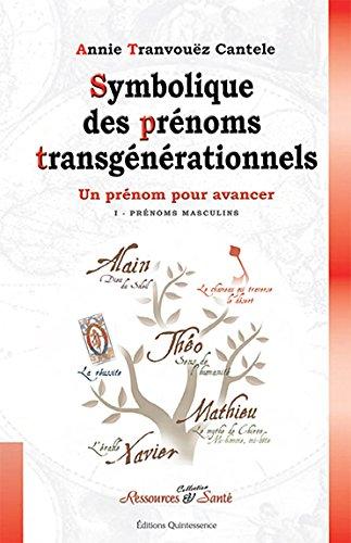 Symbolique des prénoms transgénérationnels