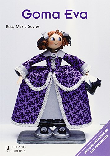 Goma eva (Manualidades (hispano Europea))