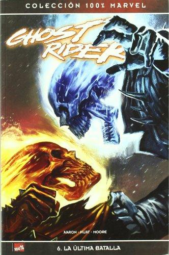 Ghost rider 06: La ultima batalla