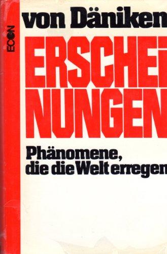 Erscheinungen: Phanomene, die d. Welt erregen (German Edition)