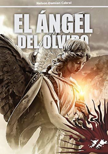 EL ÁNGEL DEL OLVIDO 3E por Nelson Damian Cabral