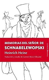 Memorias del señor de Schnabelewopski: Heinrich Heine par Heinrich Heine