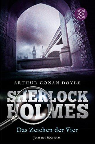 Buchseite und Rezensionen zu 'Sherlock Holmes - Das Zeichen der Vier: Roman Neu übersetzt von Henning Ahrens' von Arthur Conan Doyle