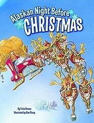 Alaskan Night Before Christmas (Night Before Christmas Series) by Tricia Brown (2008-07-22)