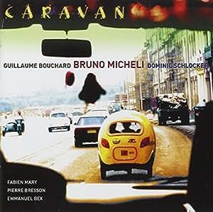 Caravan bruno micheli musique for Bruno fournitures bureau