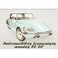 Automobiles Francaises Annees 50 60 2018: Serie De 12 Dessins De Modeles Automobiles Francaises Des Annees 50 Et 60