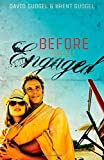 Before You Get Engaged by Gudgel, David, Gudgel, Brent (2008) Paperback