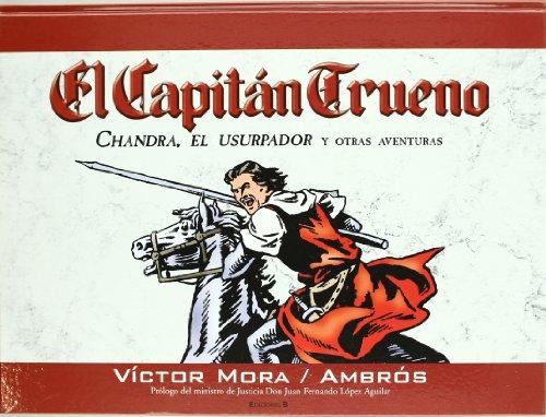 Chandra, el usurpador y otras aventuras (El Capitán Trueno [edición de coleccionista]) (B CÓMIC)