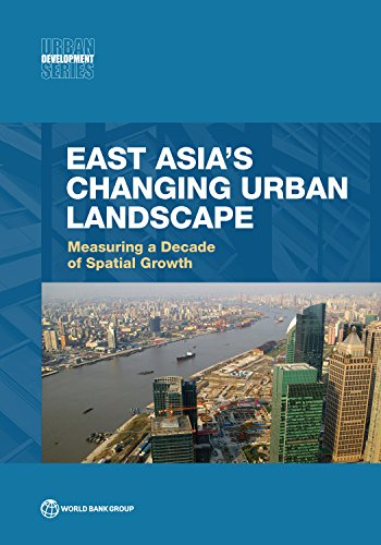 east-asias-changing-urban-landscape-measuring-a-decade-of-spatial-growth-urban-development