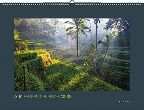 Farben der Erde: Asien 2019: Kalender 2019 (KUNTH Wandkalender Black Edition)