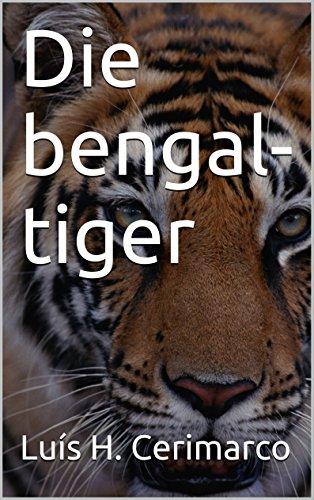 Die bengal-tiger