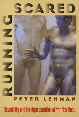 Running Scared: Masculinity and the Representation of the Male Body (Culture And The Moving Image)