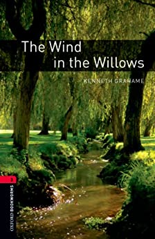 The Wind in the Willows, Oxford Bookworms Library: 1000 Headwords by [Grahame, Kenneth]