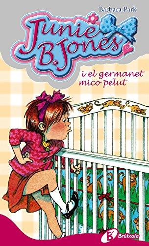 Junie B. Jones I El Germanet Mico Pelut ...