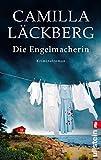 Buchinformationen und Rezensionen zu Die Engelmacherin: Kriminalroman (Ein Falck-Hedström-Krimi, Band 8) von Camilla Läckberg