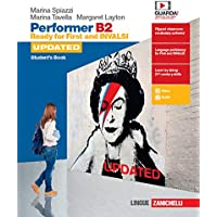 Performer B2 updated. Ready for First and INVALSI. Student's book-Workbook. Per le Scuole superiori. Con espansione…