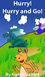 Hurry! Hurry and Go! (Rhyming Children's Book for Ages 4-8) (English Edition)