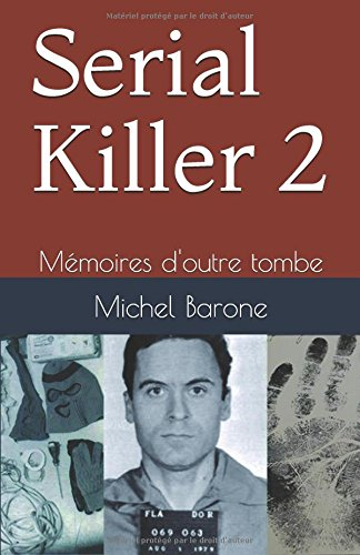 Serial Killer 2: Mémoires d'outre tombe