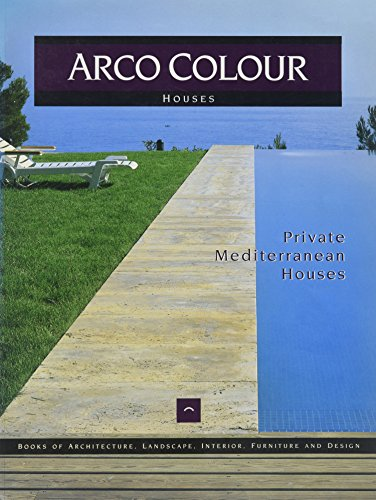 Private Mediterranean Houses (Arco Colour Collection)