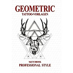 Geometric Sketchbook - Professional Style: Tattoo-Vorlagen
