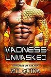 Madness Unmasked: Dragons of Zalara: Volume 4