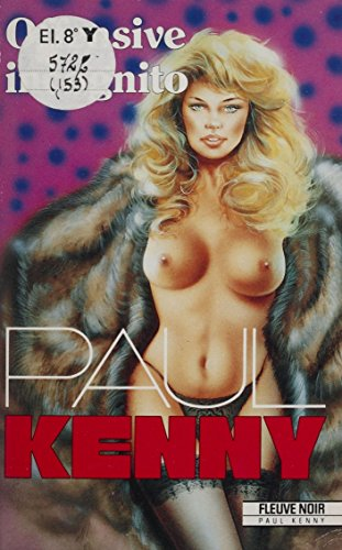 Paul Kenny : Offensive incognito