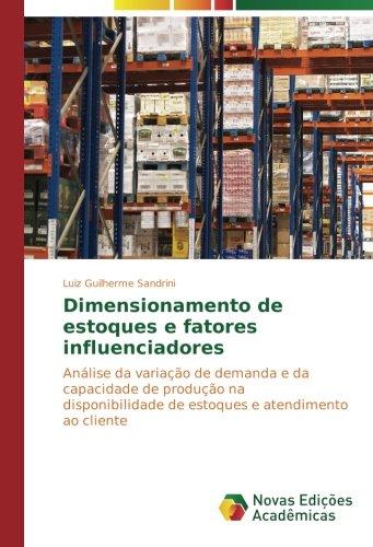 dimensionamento-de-estoques-e-fatores-influenciadores-analise-da-variacao-de-demanda-e-da-capacidade
