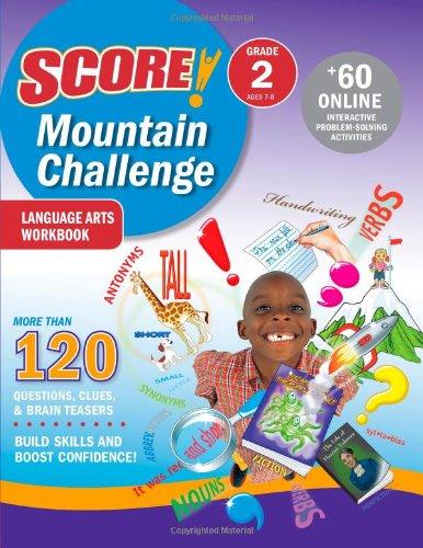 SCORE! Mountain Challenge Language Arts Workbook: Grade 2 (Ages 7-8) (Score Mountain Challenge Series)