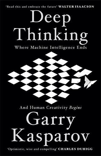 Deep Thinking: Where Machine Intelligence Ends and Human Creativity Begins Test