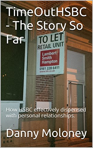 timeouthsbc-the-story-so-far-no1-how-hsbc-effectively-dispensed-with-personal-relationships-timeout-