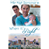 When It's Right (M/M Romance) (Mile High Romance Book 1) (English Edition)