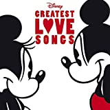 Disney: Greatest Love Songs (Englisch) - Ost
