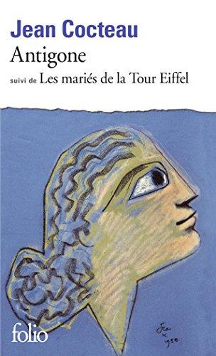 Antigone - Les Mariés de la Tour Eiffel par Jean Cocteau