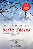 Forty Thorns: Adalet's Story--From  the Ottomans to the Turkish Republic