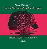 - Peter Rosegger