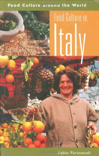 Food Culture in Italy (Food Culture around the World)