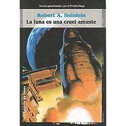 Luna es una cruel amante, la -- Premio Hugo 1967